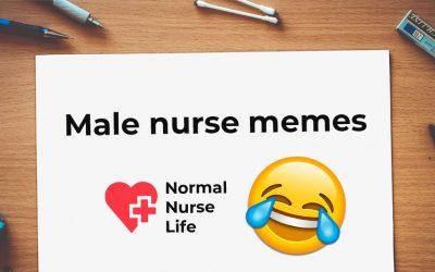 24 Funniest Male Nurse Memes