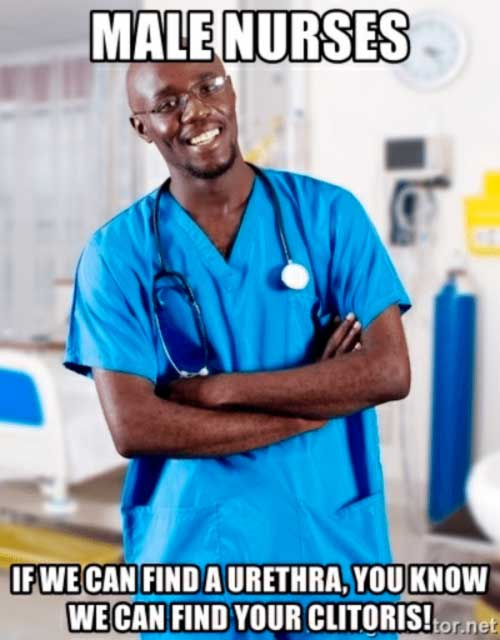 Male nurses can find everything -meme