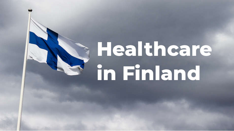 Healthcare in Finland – 1 of the Best in the World
