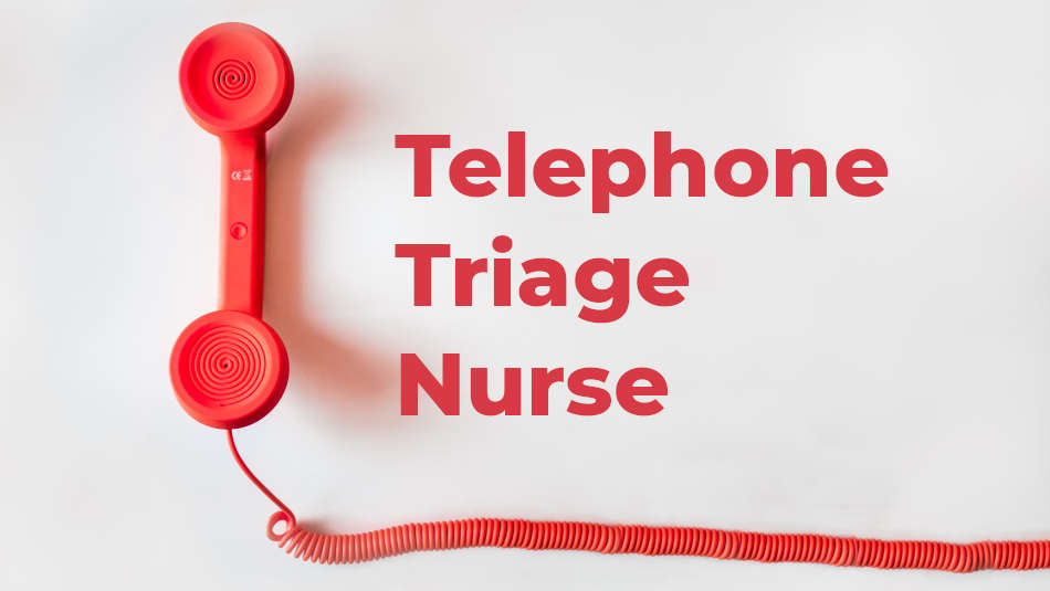 Telephone Triage Nurse (TTN)