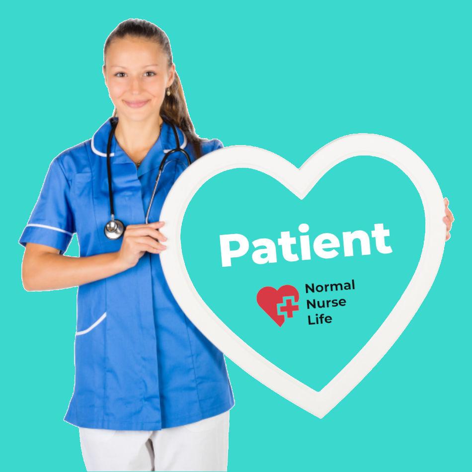 How should nurses treat patients