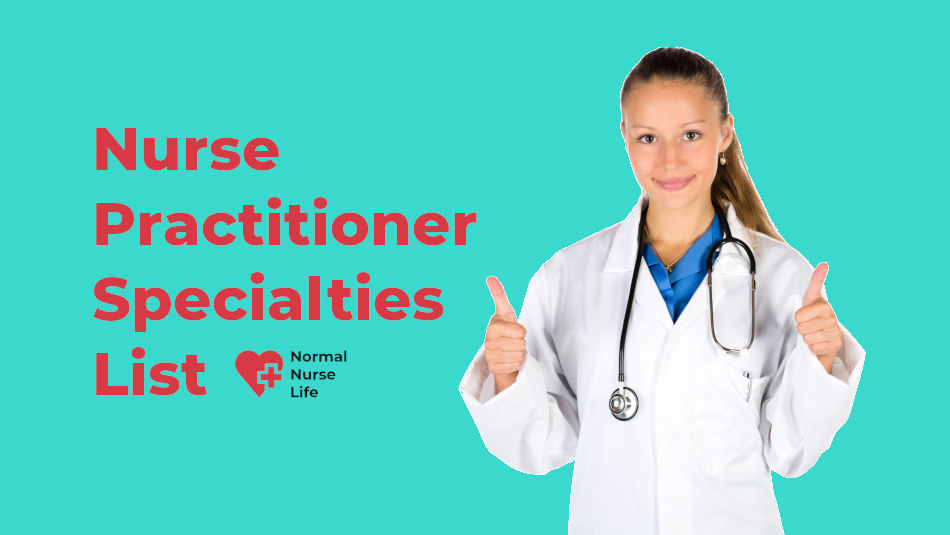 Nurse Practitioner Specialties List