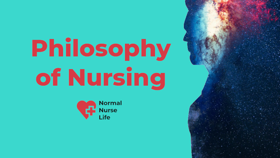 Philosophy of Nursing with Clear Examples