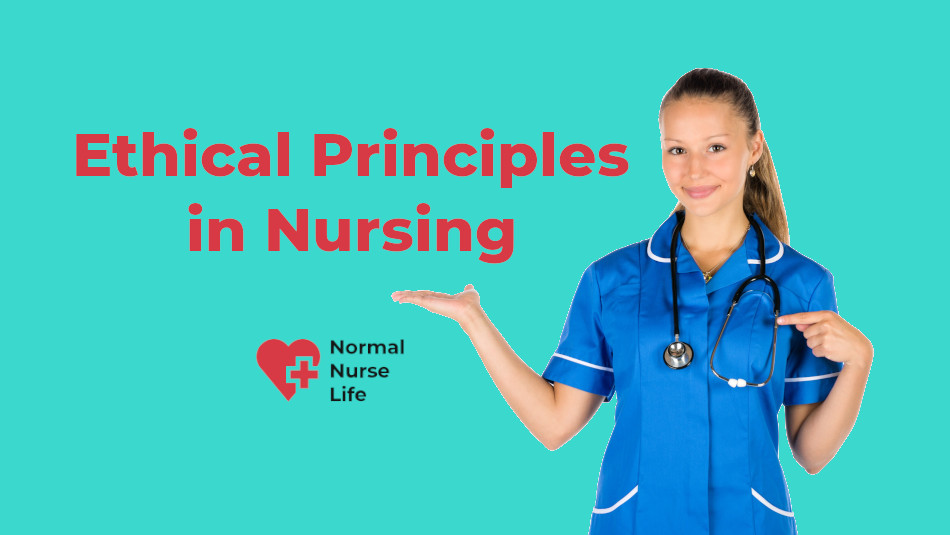 Ethical principles in nursing