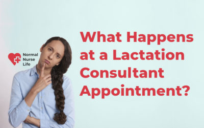 What Happens at a Lactation Consultant Appointment?