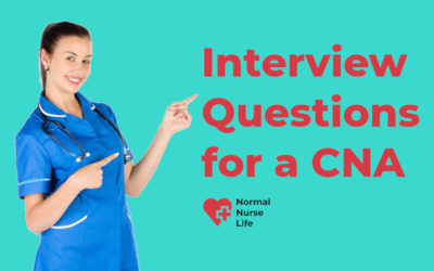 Interview Questions for Certified Nurse Assistant