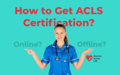 How to Get ACLS Certification?