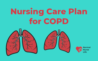 Nursing Care Plan for COPD – Full Guide