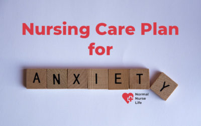 Nursing Care Plan for Anxiety – Full Guide