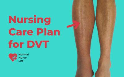 Nursing Care Plan for DVT – Full Guide