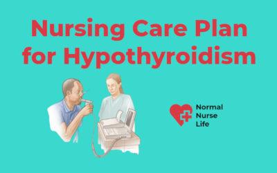 Nursing Care Plan for Hypothyroidism