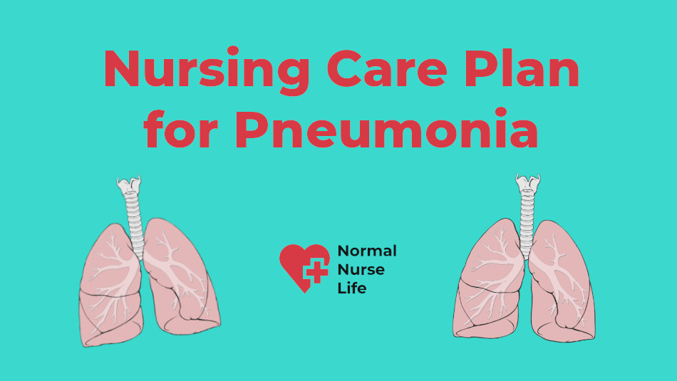 Nursing Care Plan for Pneumonia – Full Guide