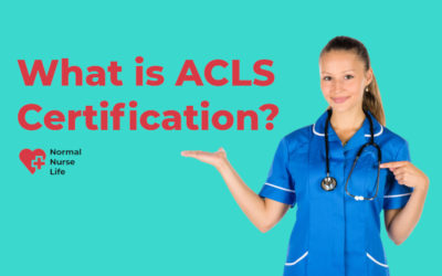 What is ACLS Certification? Full Guide