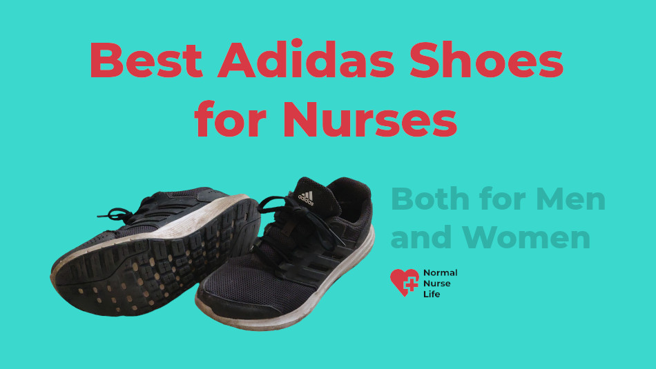 Best Adidas Shoes for Nurses 2020