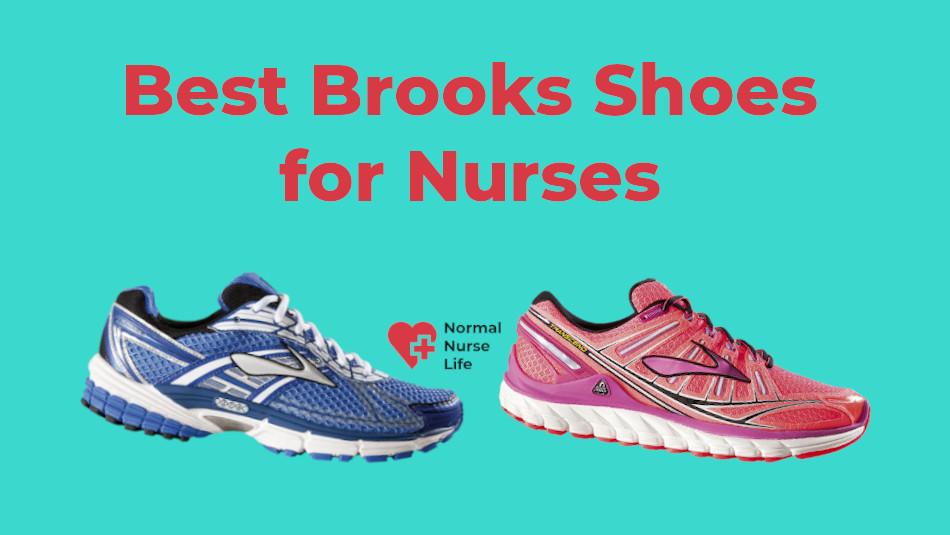 Best Brooks Shoes for Nurses 2021