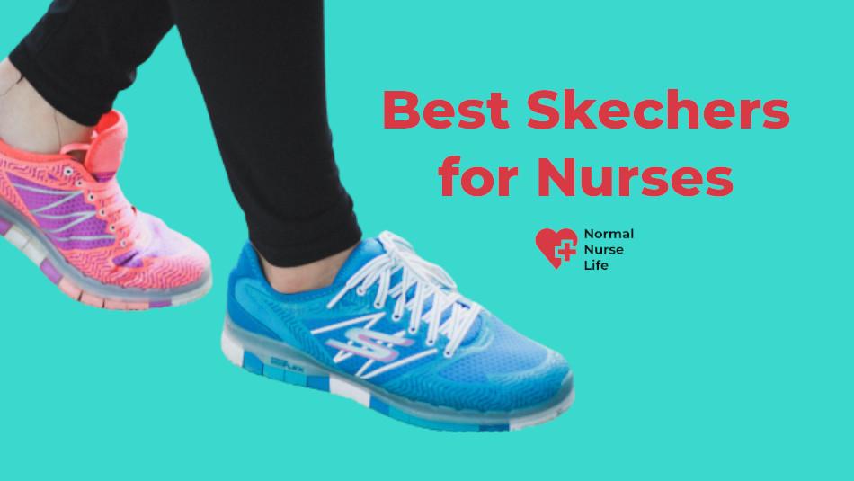 Best Skechers for Nurses 2021 – Top 7 Picks