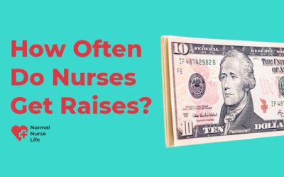 How Often Do Nurses Get Raises?