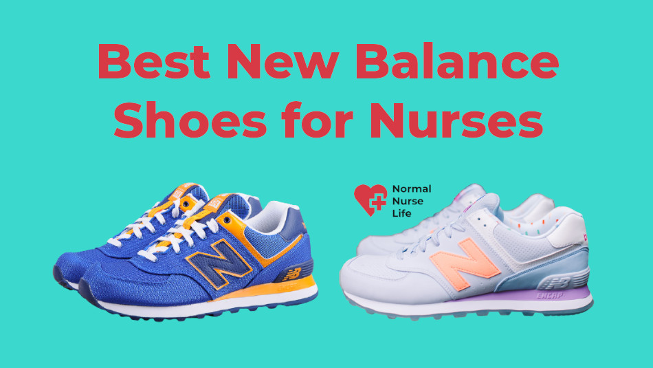 7 Best New Balance Shoes for Nurses