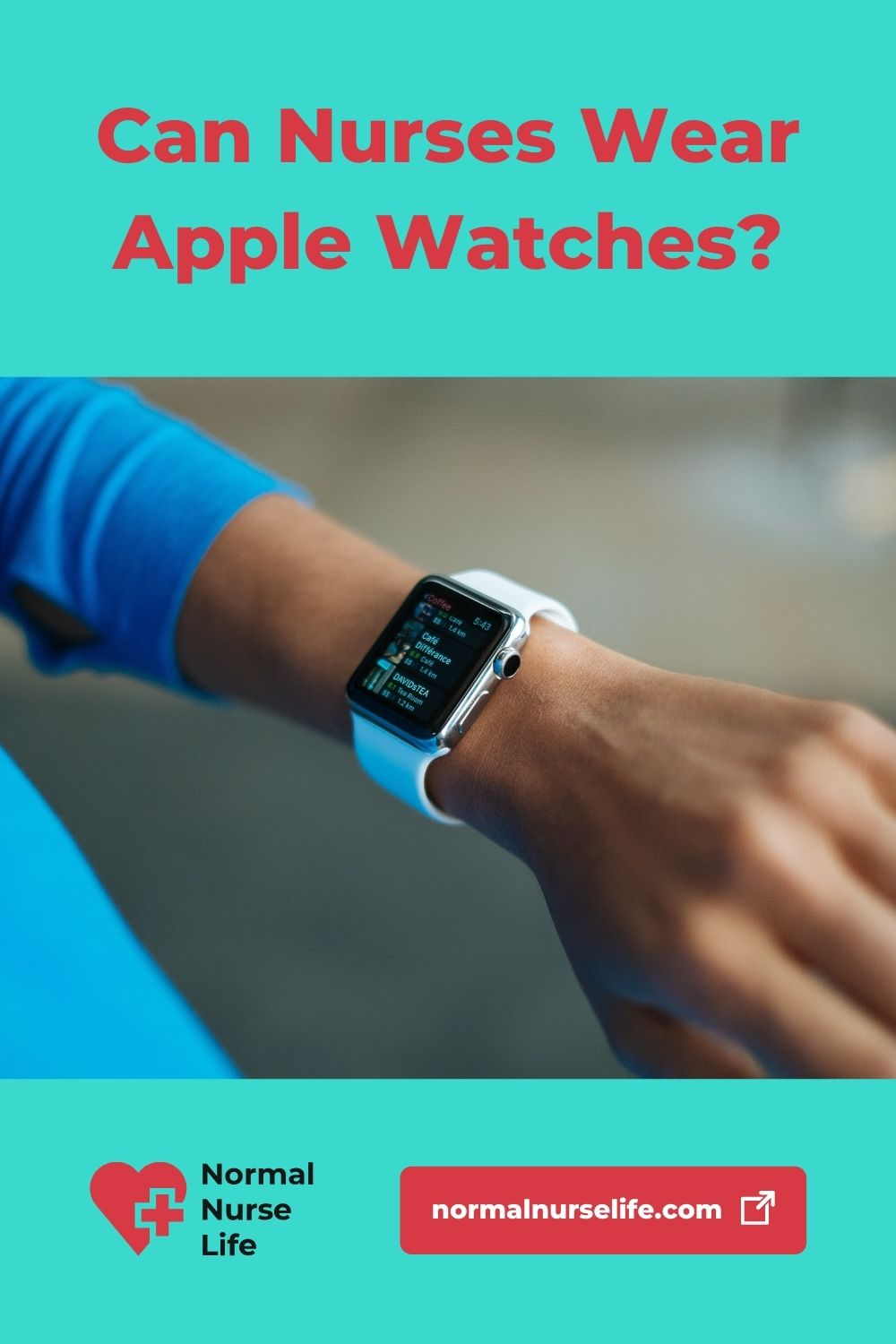 Can Nurses Wear Apple Watches or Not