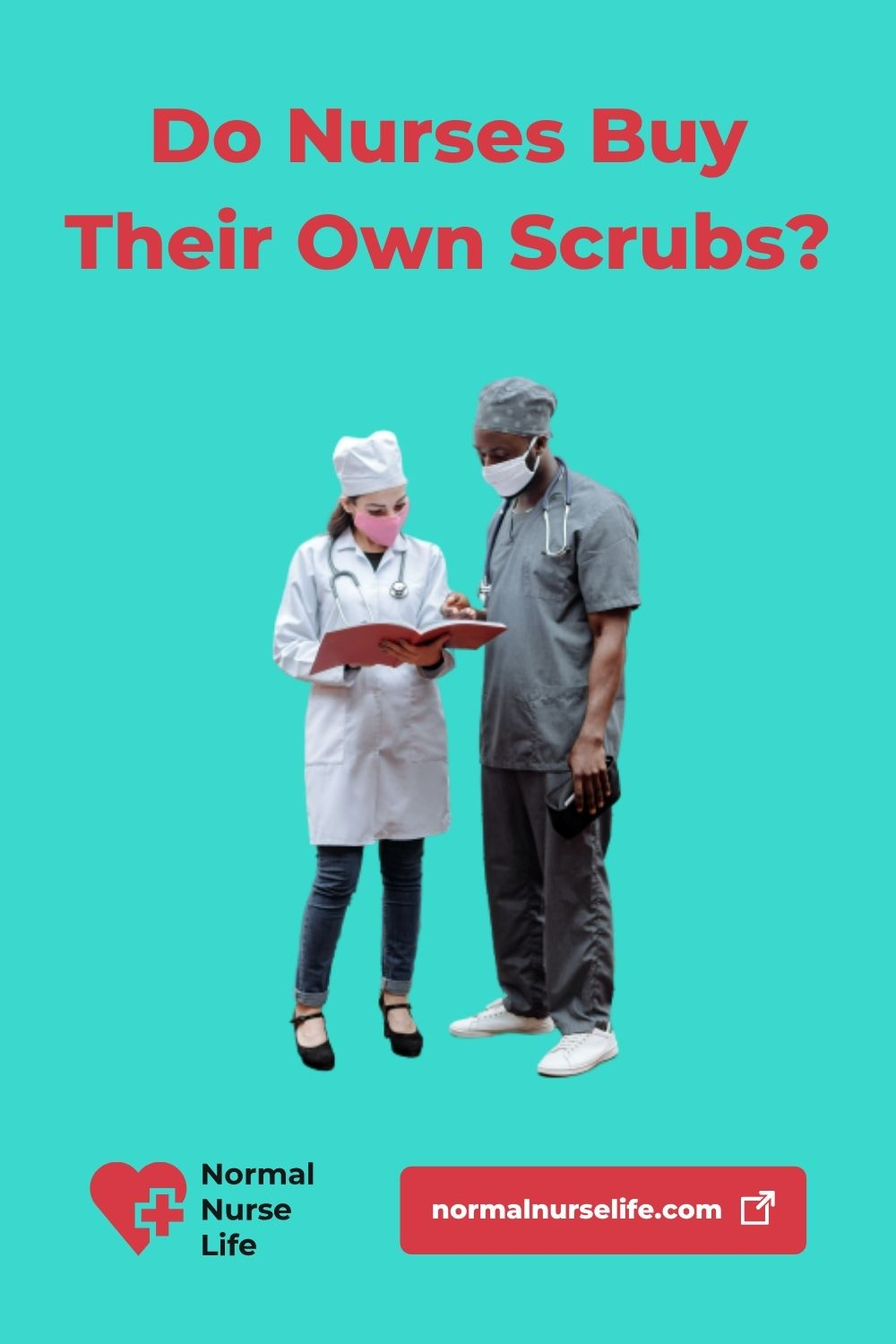 Do Nurses Buy Their Own Scrubs or Not