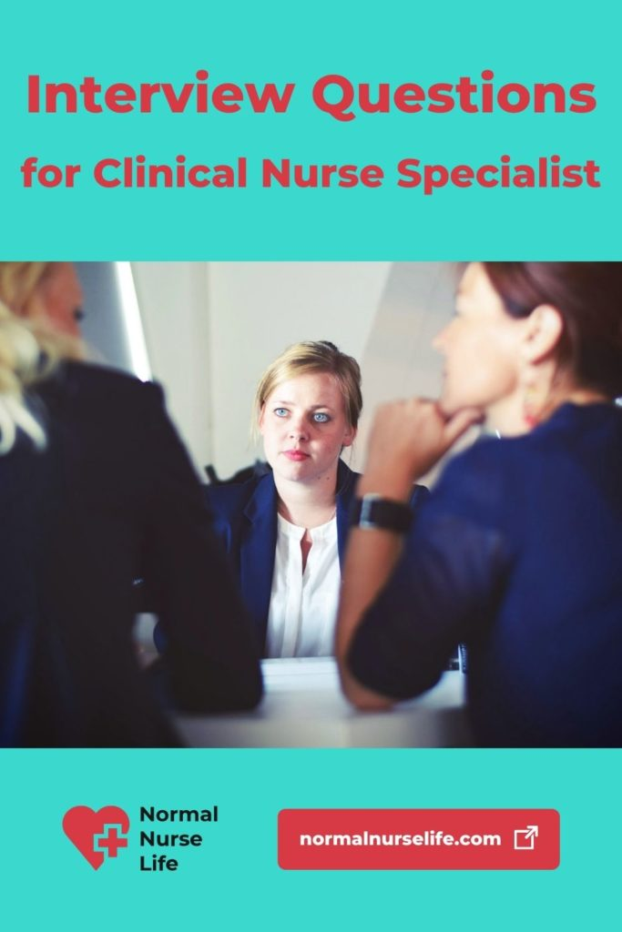 Clinical Nurse Specialist Interview Questions