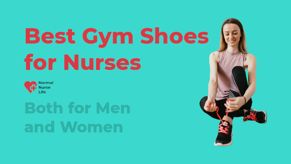 Best Gym Shoes for Nurses 2021