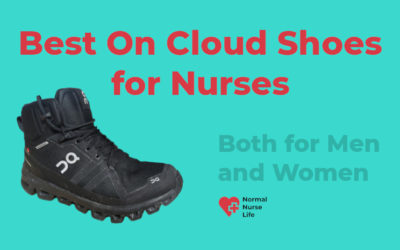 Best On Cloud Shoes for Nurses 2020