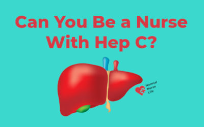 Can You Be a Nurse With Hep C or Not?
