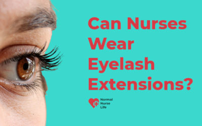 Can Nurses Wear Eyelash Extensions?