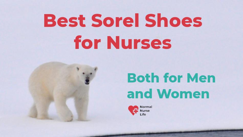 Best Sorel Shoes for Nurses