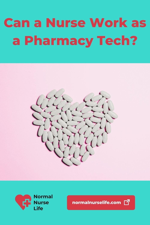 Can a Nurse Work as a Pharmacy Tech or Not