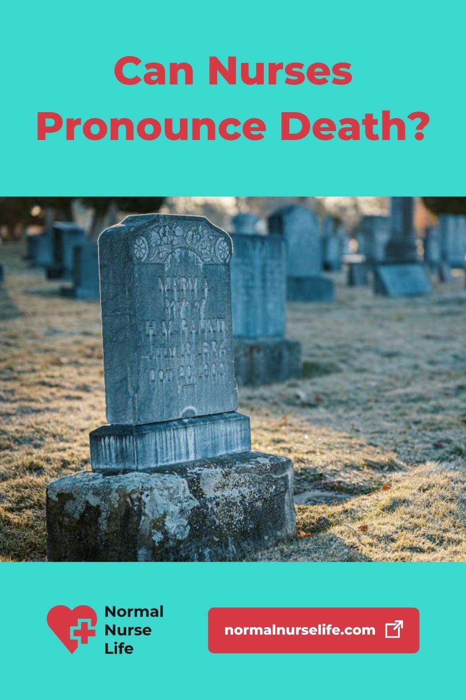 Can nurses pronounce death or not