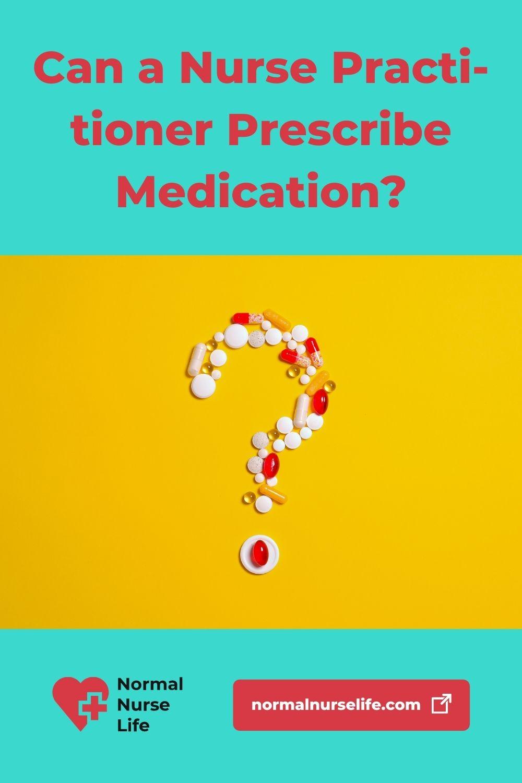 Can a nurse practitioner prescribe medication or not