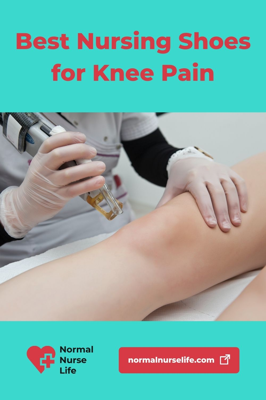 Best nursing shoes for knee pain