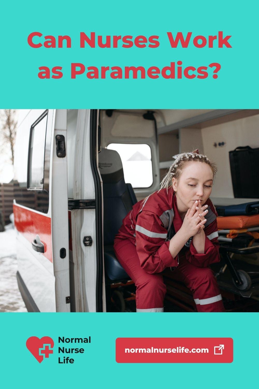 Can nurses work as paramedics