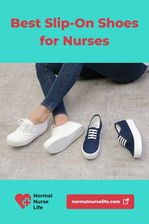 Best slip-on nursing shoes