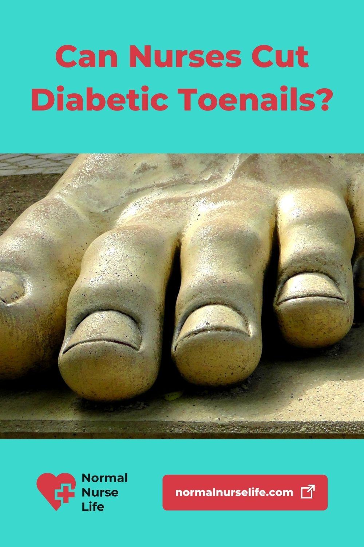 Can nurses cut diabetic toenails or not